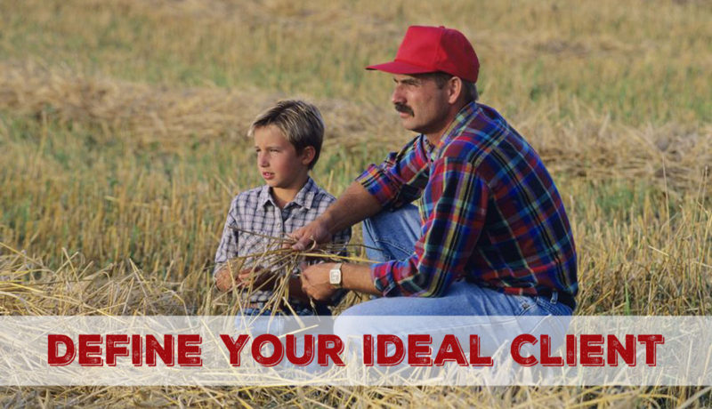 Farmer and son in a field, ideal client