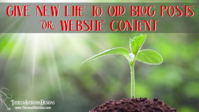 Give New Life to Old Blog Posts or Website Content