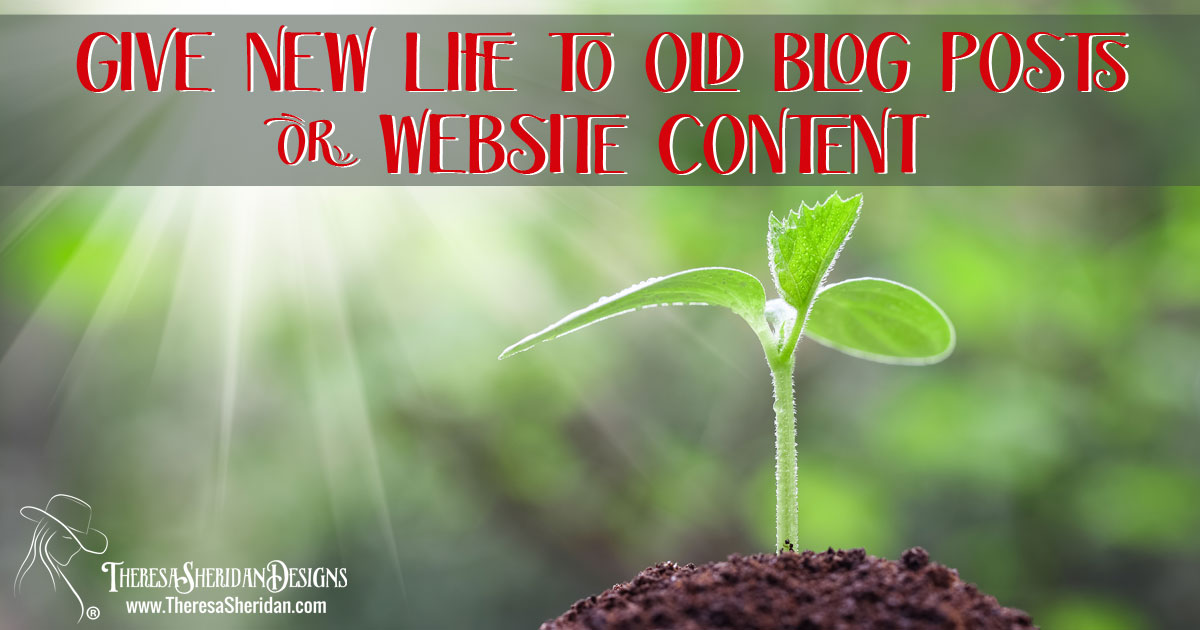 New life to old blog posts or website content