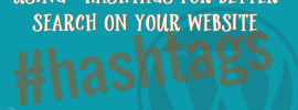 Using Hashtags for Better Search on Your Website