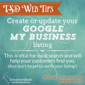 Create or update your Google My Business listing.