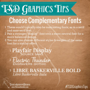 Choose complementary fonts for your designs