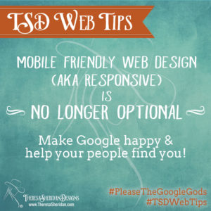 Mobile friendly web design is no longer an option!