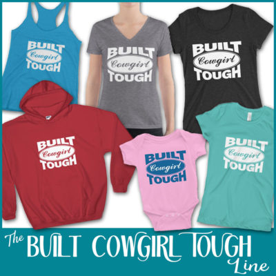 Built Cowgirl Tough Line