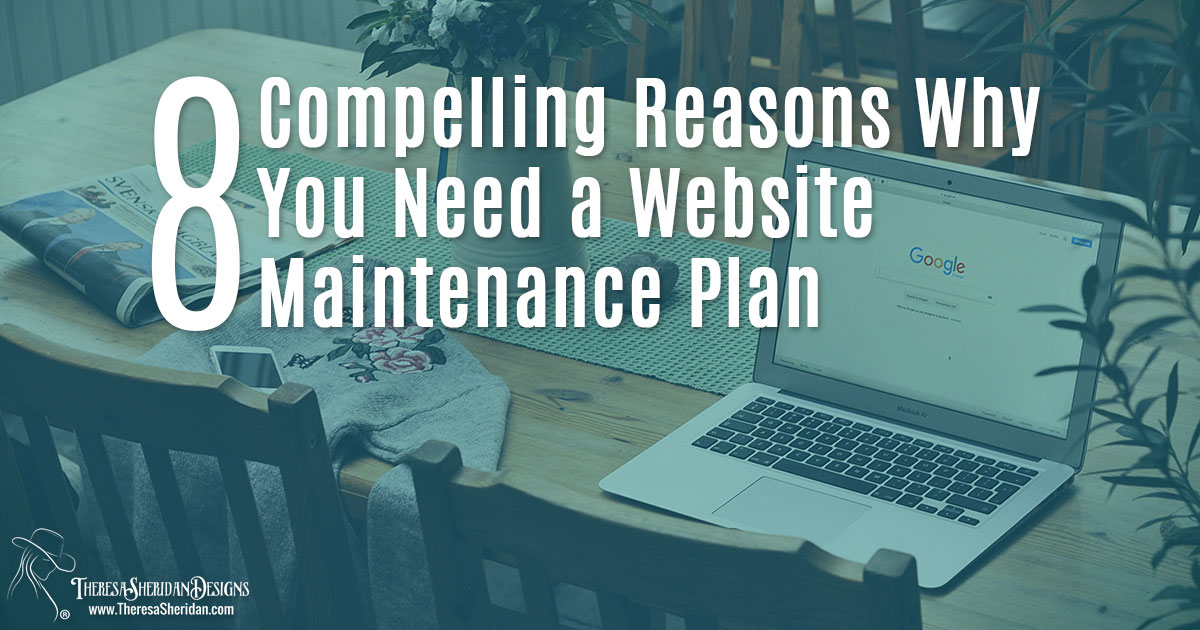 8 reasons you need a website maintenance plan