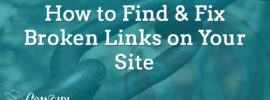 How to Find and Fix Broken Links on Your WordPress Website