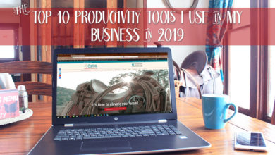 The Top 10 Productivity Tools I Use in My Business in 2019